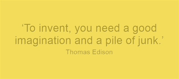 To-invent-you-need-a Edison
