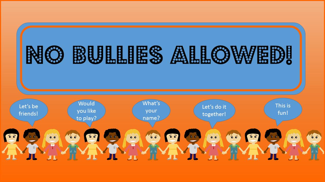 No bullies allowed2