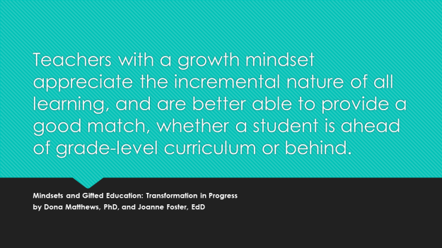 Teachers with a growth mindset appreciate the incremental