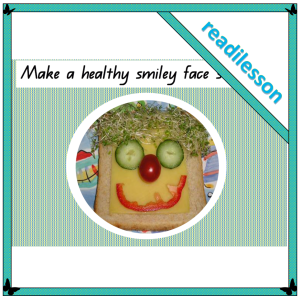 make-a-healthy-smiley-face-sandwich-readilesson