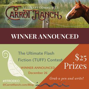 TUFF Winner at Carrot Ranch @Charli_Mills