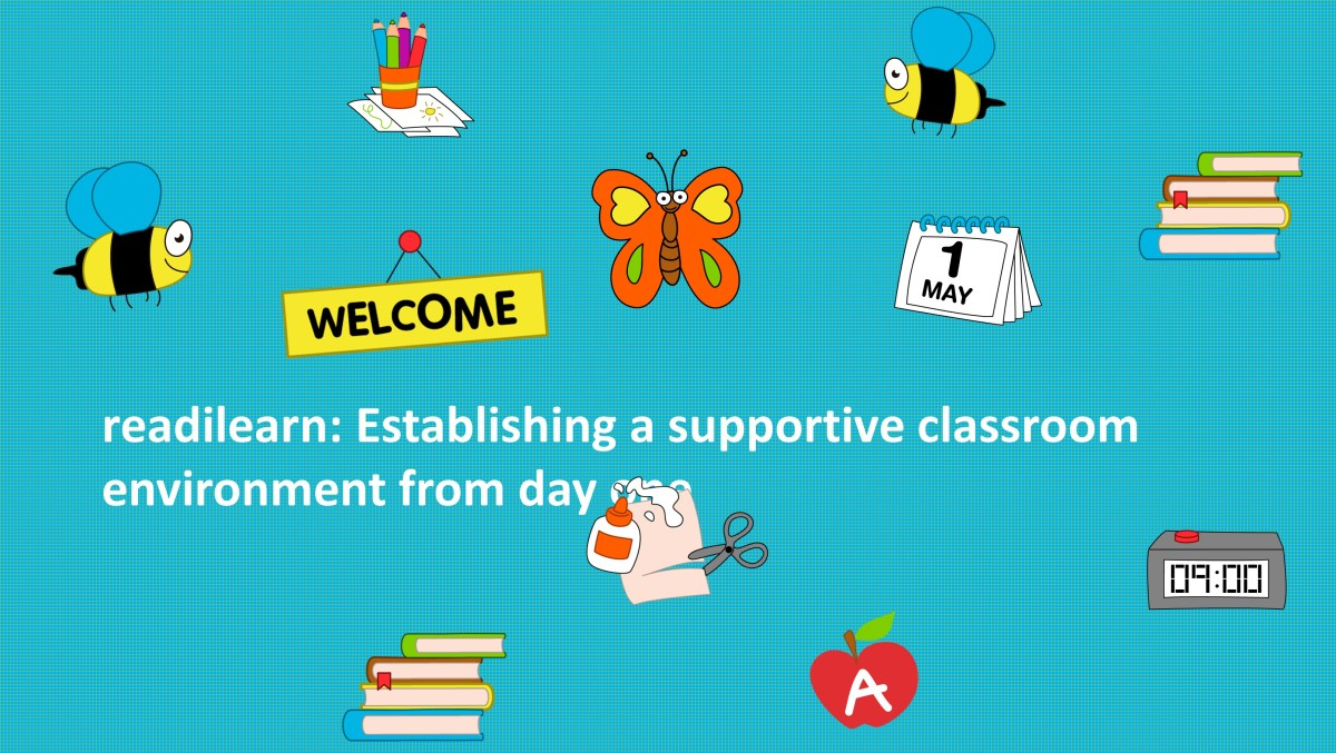 Readilearn  Establishing A Supportive Classroom Environment From Day One  U2013 Readilearn