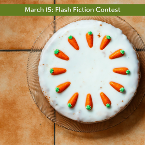 "Charli Mills flash fiction prompt ""Carrot cake"""