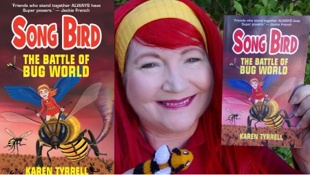 Karen Tyrrell Songbird Superhero and Battle of Bug World empowering books for kids anti-bullying
