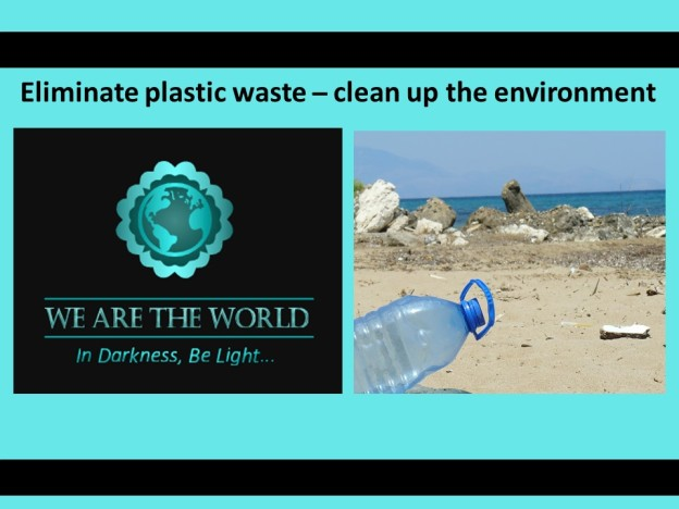 #WATWB Eliminate plastic waste to clean up the environment