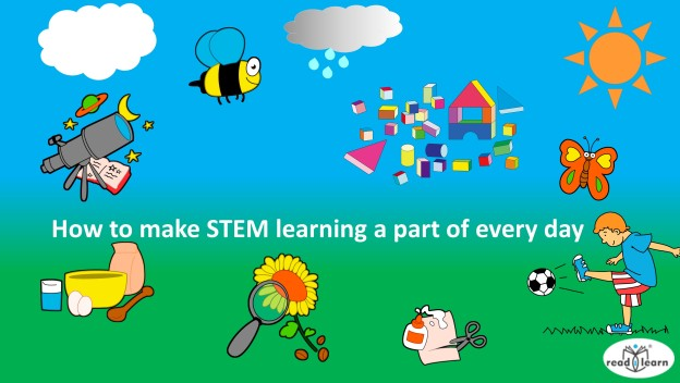 Make STEM a part of everyday - suggestions for parents of young children