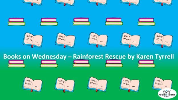 Rainforest Rescue by Karen Tyrrell