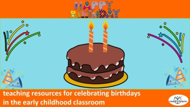happy birthday readilearn early childhood teaching resources