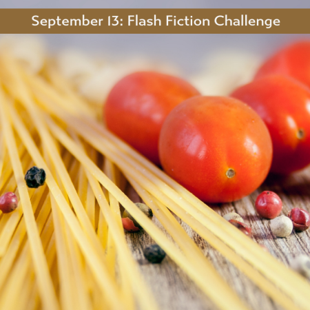 Pasta prompt for Carrot Ranch Flash fiction prompt by Charli Mills