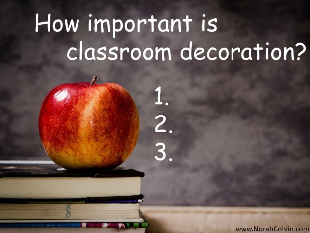 how important is classroom decoration