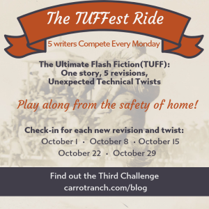 the Tuffest Ride Carrot Ranch flash fiction challenge