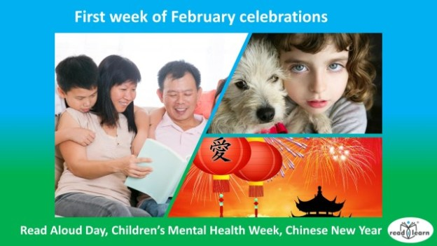 World Read Aloud Day, Children's Mental Health Week, Chinese New Year