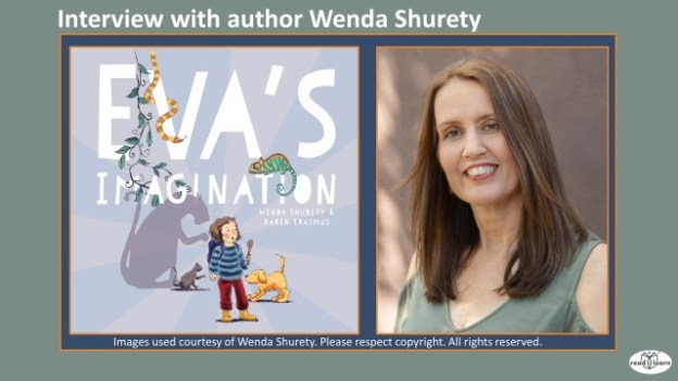 interview with author Wenda Shurety about her picture book Eva's Imagination