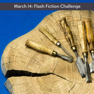 Charli Mills flash fiction challenge chisel