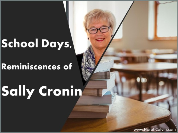 School Days reminiscences of Sally Cronin