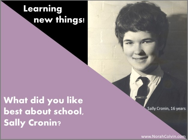 Sally Cronin liked learning new things best about school