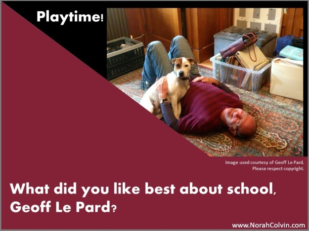 Geoff Le Pard tells what he liked best about school