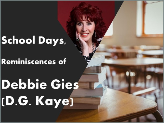 school days reminiscences of Debby Gies