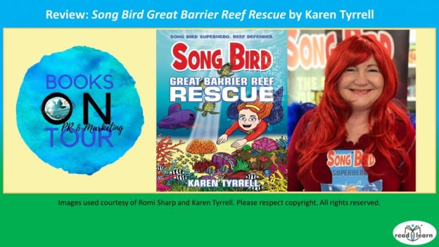 Song Bird Superhero Great Barrier Reef Rescue by Karen Tyrrell