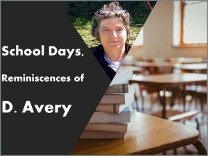 School Days Reminiscences of D. Avery