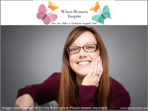 Christy Birmingham 'When Women Inspire'