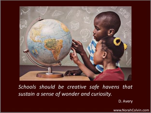 "D. Avery ""Schools should be creative safe havens"""
