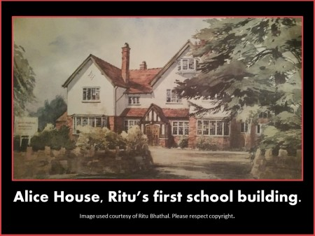 Ritu Bhathal's first school