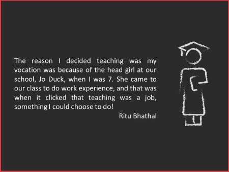 Ritu Bhathal decides to be a teacher
