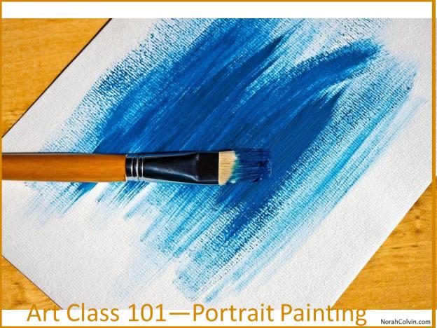 Art Class 101 - Portrait Painting