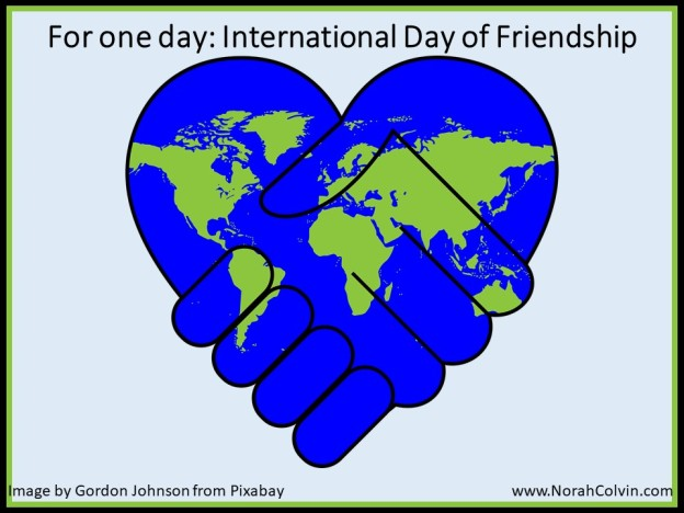 For one day International Day of Friendship