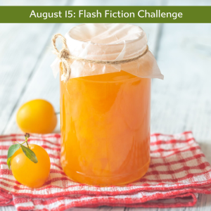 Carrot Ranch Flash Fiction challenge Sweet Jam