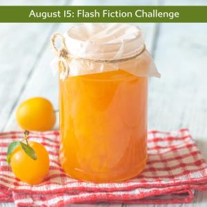 Carrot Ranch Flash Fiction challenge Sweet Jam
