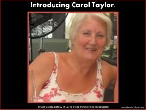 introducing Carol Taylor
