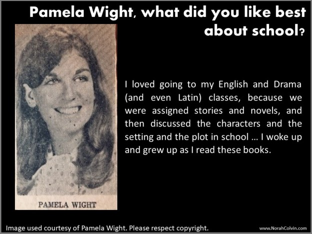 what Pamela Wight liked best about school