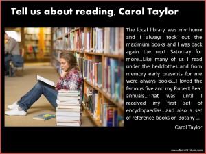 Carol Taylor explains her love of reading