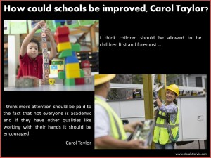 Carol Taylor's suggestions for improving schools