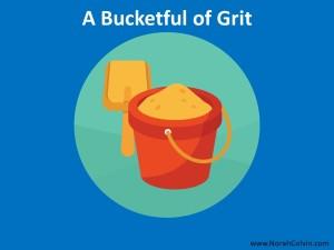 A Bucketful of Grit - flash fiction