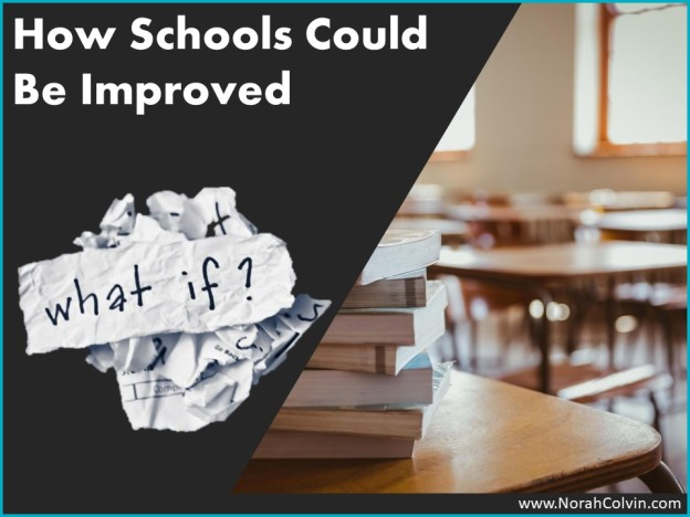 How Schools Could Be Improved