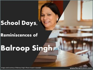 School Days Reminiscences of Balroop Singh