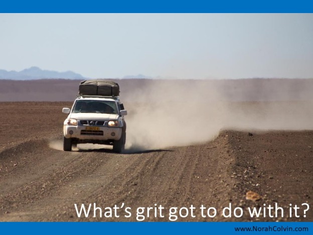 What's grit got to do with it flash fiction