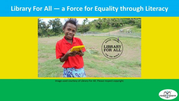 Library For All - a Force for Equality through Literacy