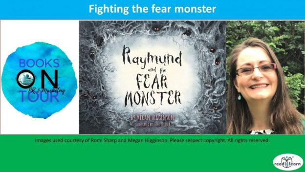Raymund and the Fear Monster by Megan Higginson