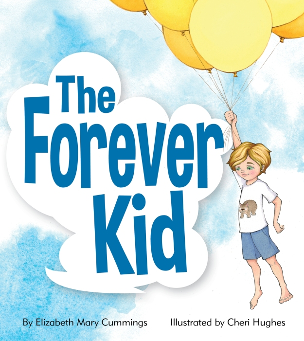 The Forever Kid by Elizabeth Cummings