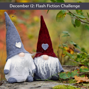 Carrot Ranch flash fiction challenge - gnome