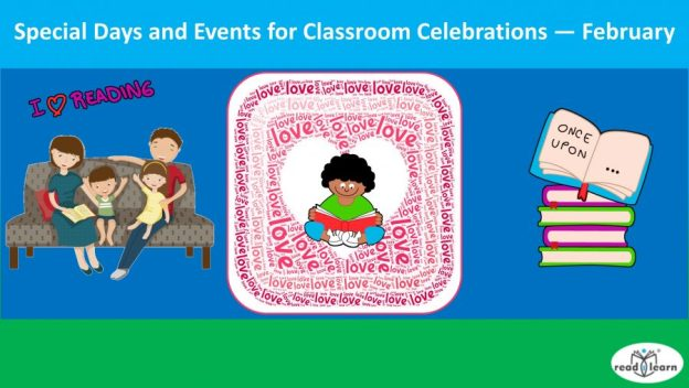 February - special days and events to celebrate in the classroom