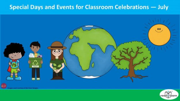 special days and events for classroom celebrations - July
