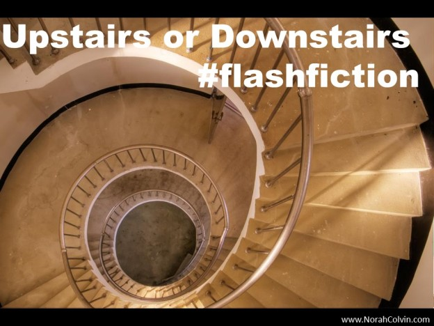 Upstairs or Downstairs flash fiction