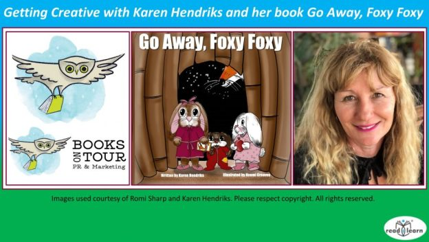 Getting creative with Karen Hendricks and her book Go Away Foxy Foxy
