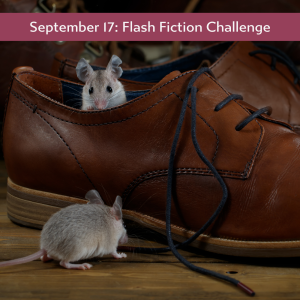 Carrot Ranch Flash Fiction - Mice