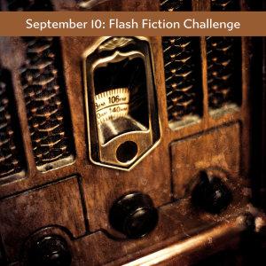 Carrot Ranch flash fiction prompt radio